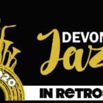 Looking at Devonport Jazz In Retrospect